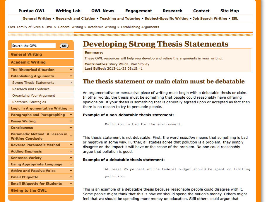 owl thesis statements Thesis statements a thesis statement is a brief, well-constructed statement that states what you will be proving in your writing it not only identifies the.