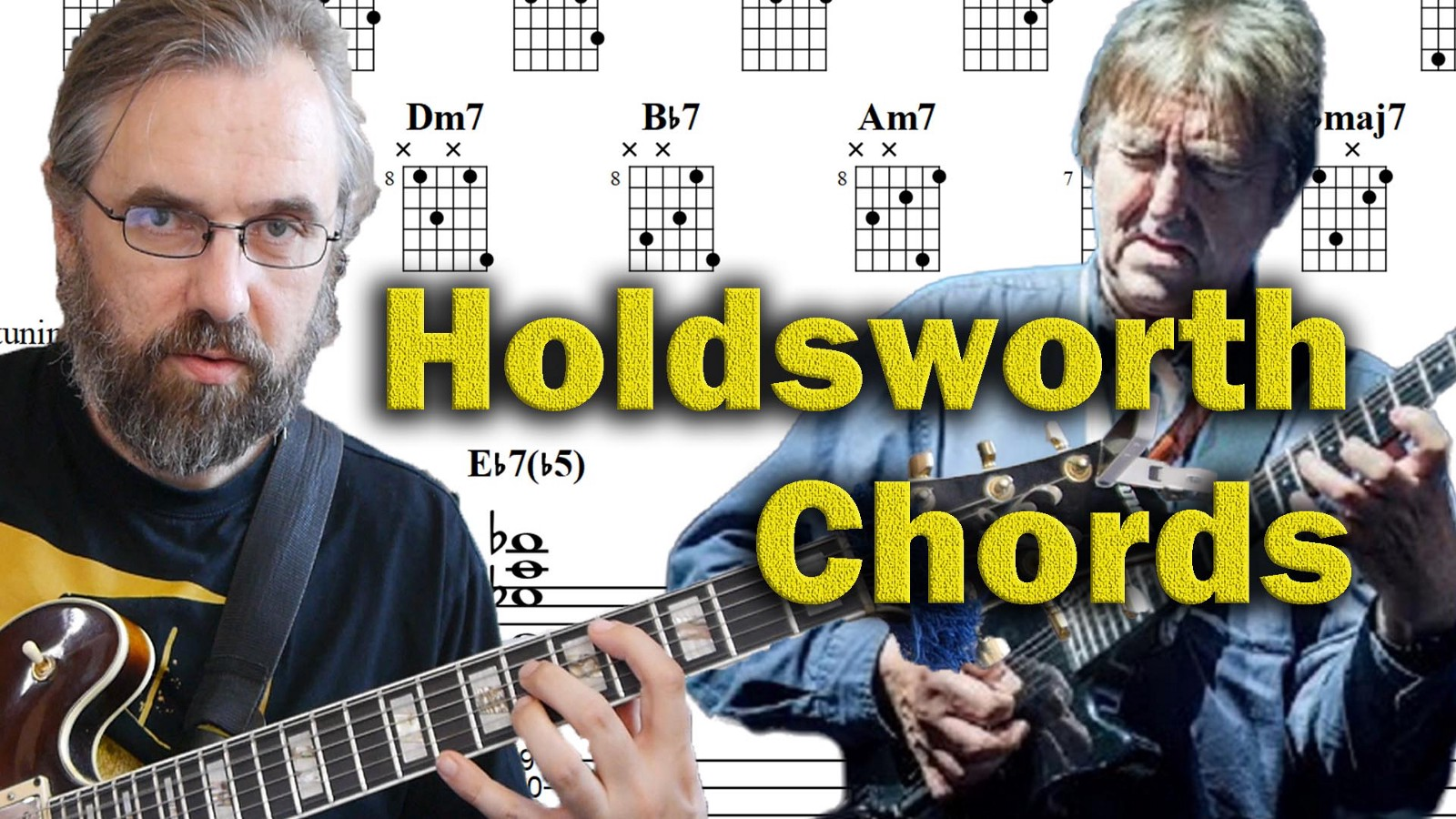 Allan Holdsworth Is Of Course Famous For His Fantastic Chord