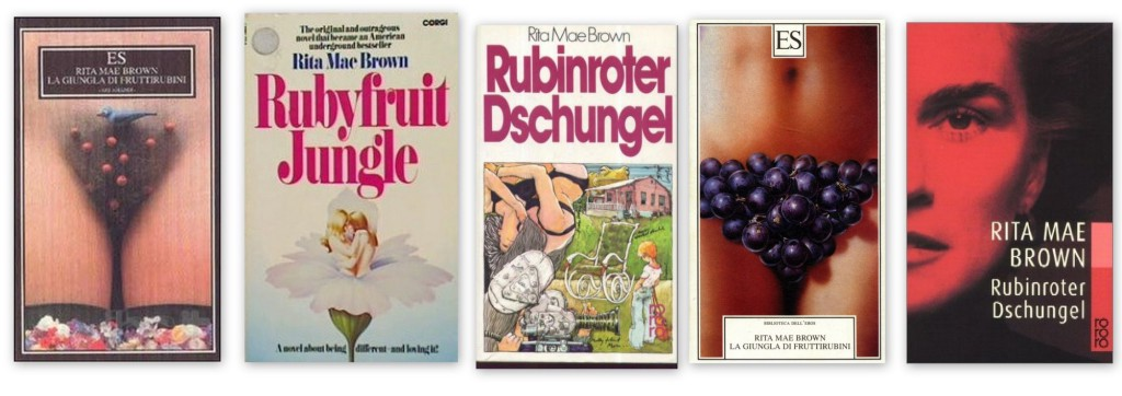 an examination of the novel rubyfruit jungle by rita mae brown Rubyfruit plus download rubyfruit from the best-selling author of rubyfruit jungle and bingo rita mae brown begins with a very personal account of her own.