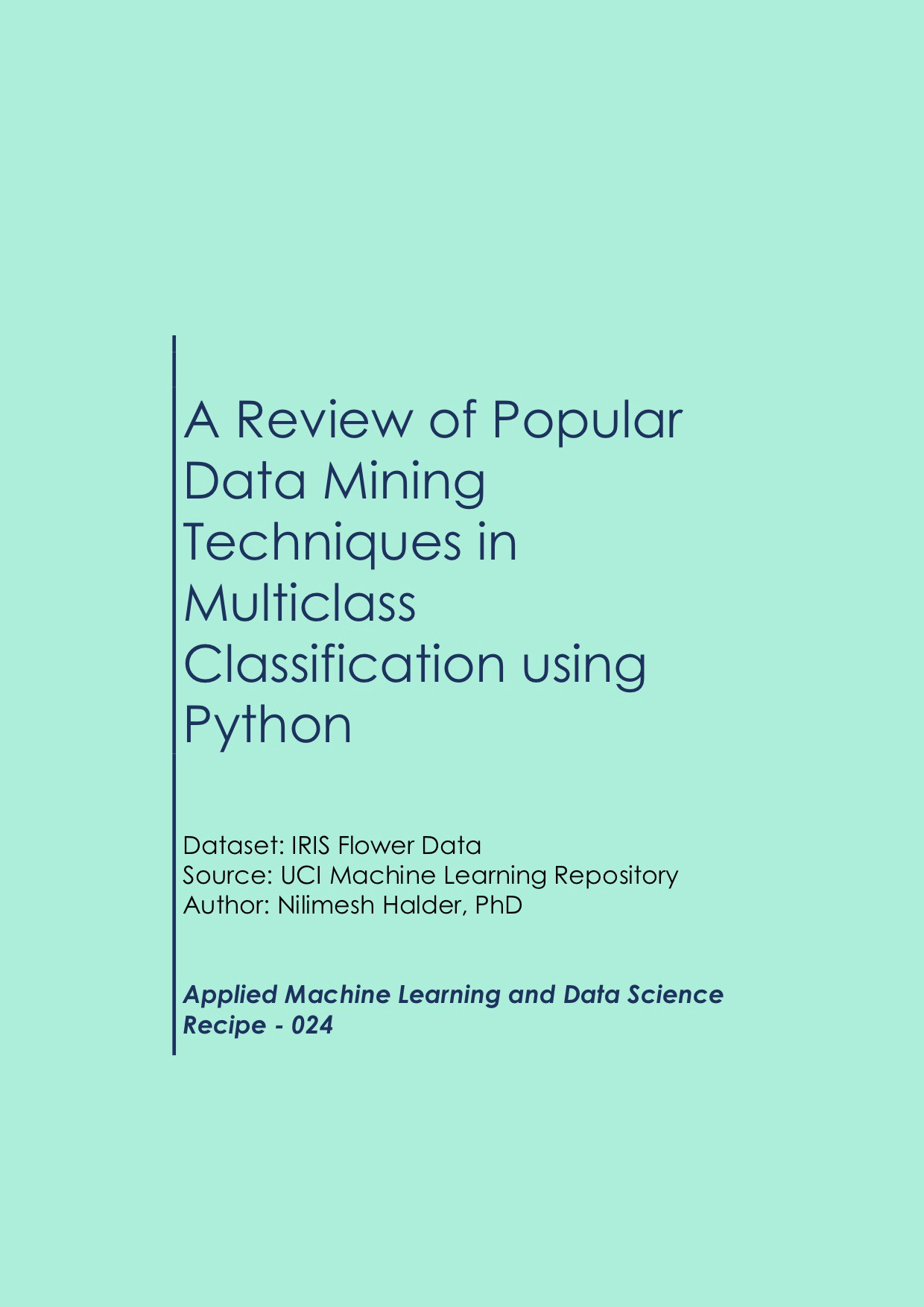 A Review of Popular Data Mining Techniques in Multiclass