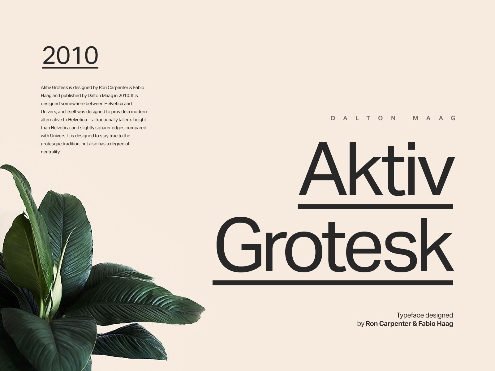 Aktiv Grotesk Is Designed By Ron Carpenter Fabio Haag And Published Dalton Maag In 2010 It Somewhere Between Helvetica Univers