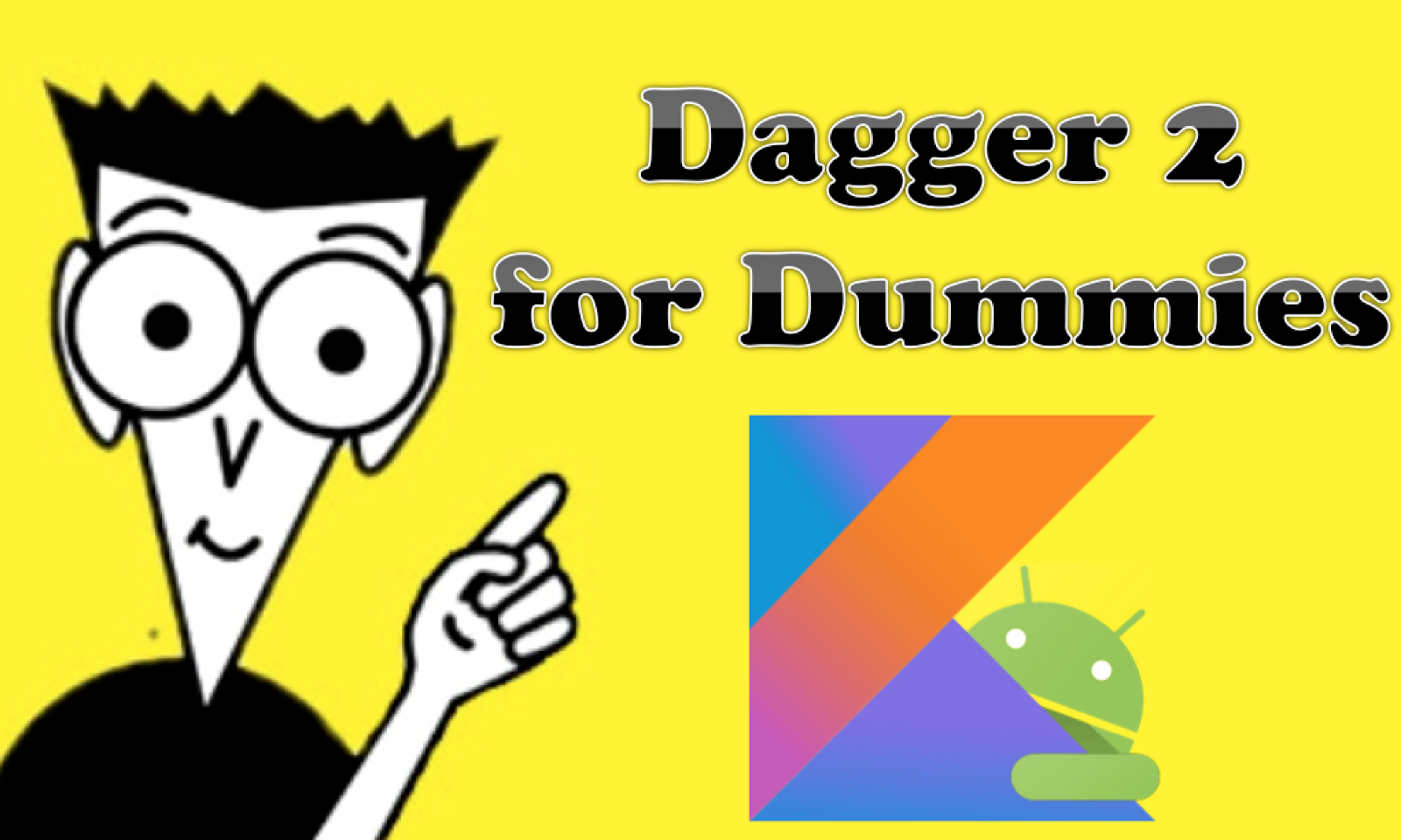 Dagger 2 For Dummies In Kotlin With 20 Lines Of Code