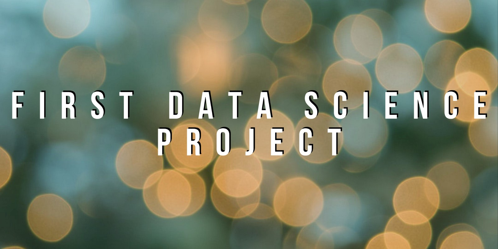 lessons from my first data science project towards data science