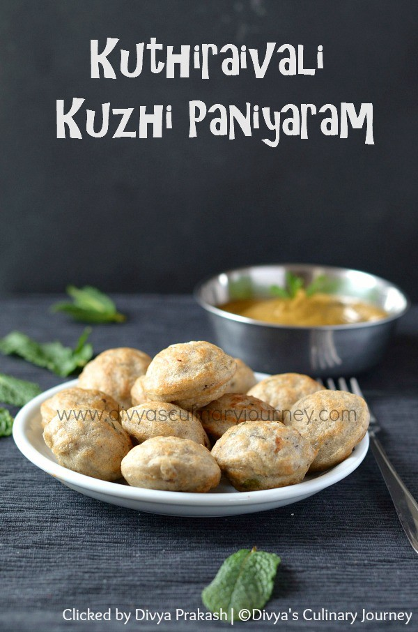 Remembering forgotten recipes from indias kitchens kuthiraivali kuzhi paniyaram forumfinder Choice Image