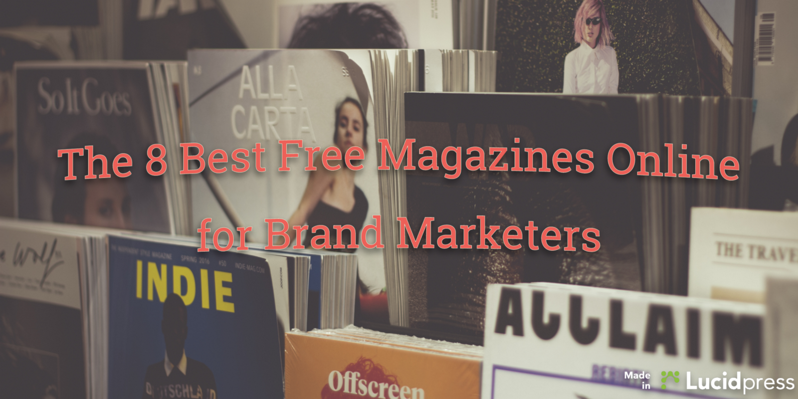 The 8 best free magazines online for brand marketers