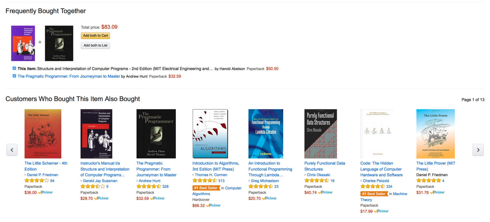 "Customers that bought it, also bought (an statistical sample) books about  Scheme and Functional Programming. Apparently, Amazon makes use of  ""similar"" users ... 03284686ed7"