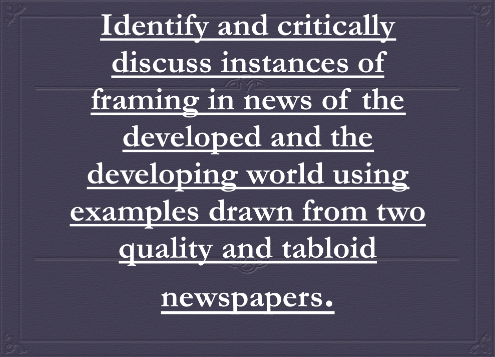 Identify and critically discuss instances of framing in news of the ...