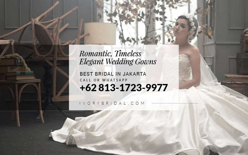 7fa4da506c5 PLEASE CONTACT IVORY BRIDAL AT (CALL or WA) +62–813–1723–9977  www.ivorybridal.com. To Book An Appointment To See The Wedding Collections