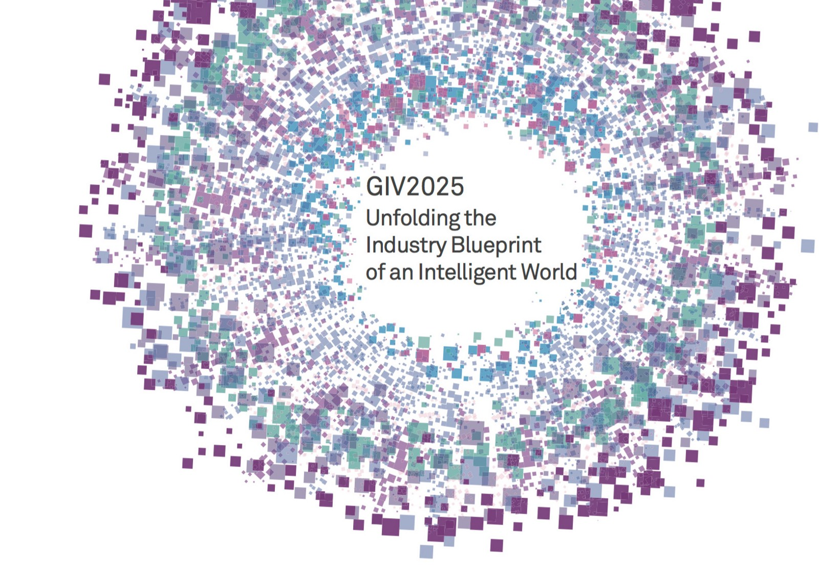 Huawei Global Industry Vision (GIV) 2025 : Unfolding the Industry Blueprint of an Intelligent World