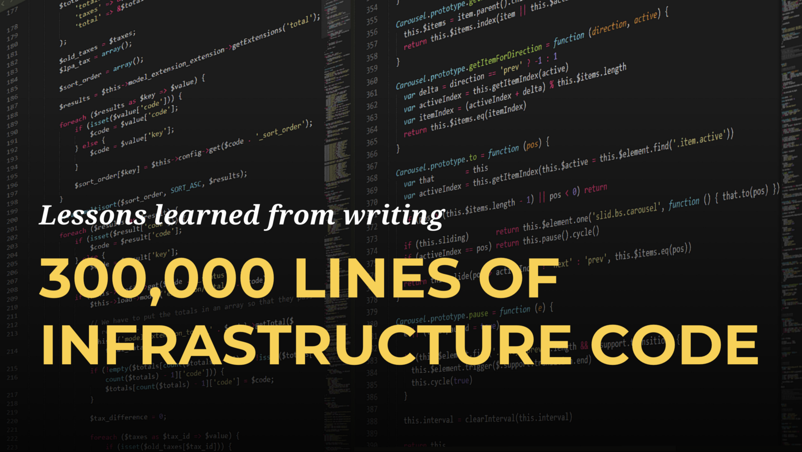 5 lessons learned from writing over 300 000 lines of infrastructure code