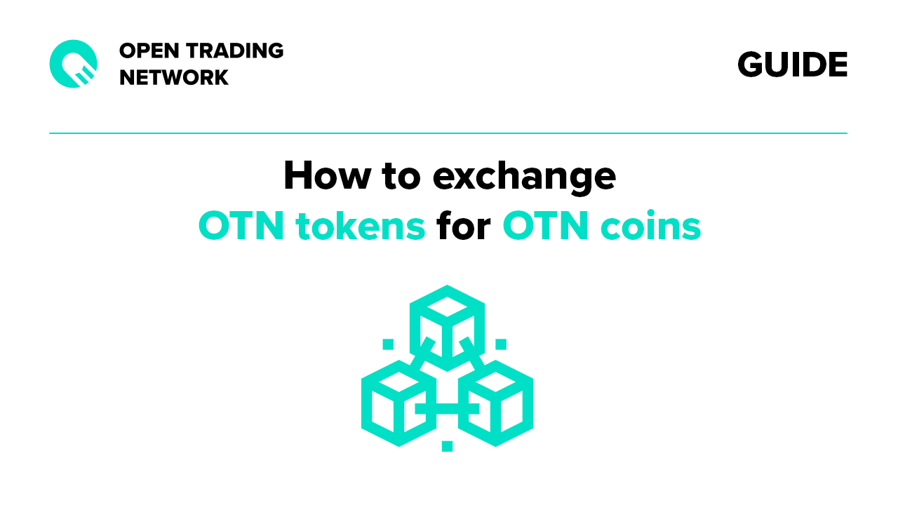 Otn Guide How To Exchange Otn Tokens For Otn Coins