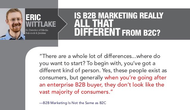 different in b2b vs b2c advertising Different marketing tactics are used in b2b and b2c, although the methods of advertising, promotions, and publicity are the same if the final customer is a business, the marketing message is based on value, service, and trust.