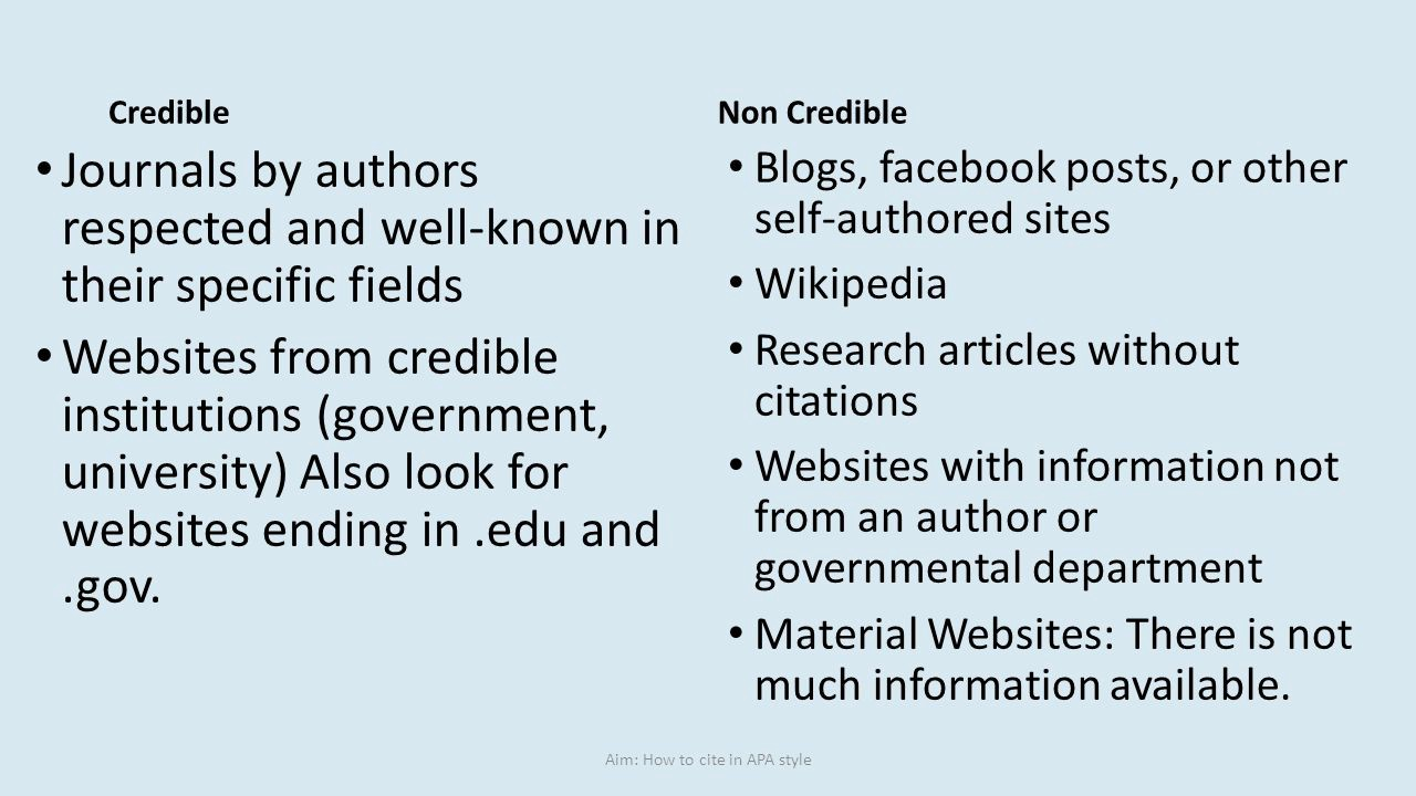 credible vs non-credible essay The credible vs non-crebdible of every college in the united states of america the crediblity of this websites shows thats many people have their own opinion about how they think or know how college life the non-crediblity of this websites shows that many people do not kno what they is talking about.