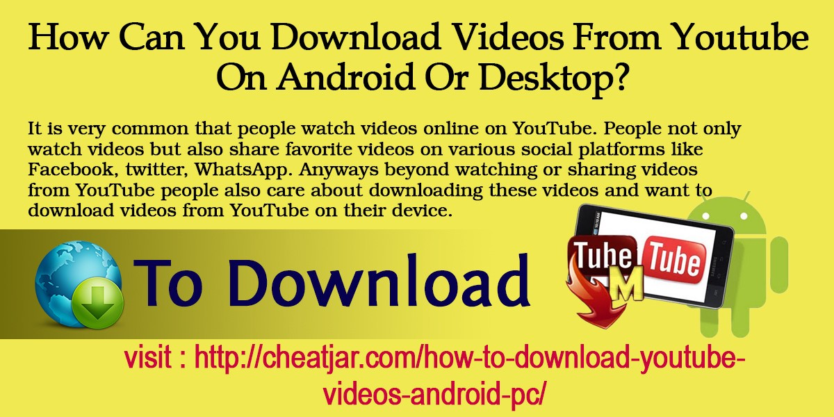Download YouTube Videos On Android Device And Computer