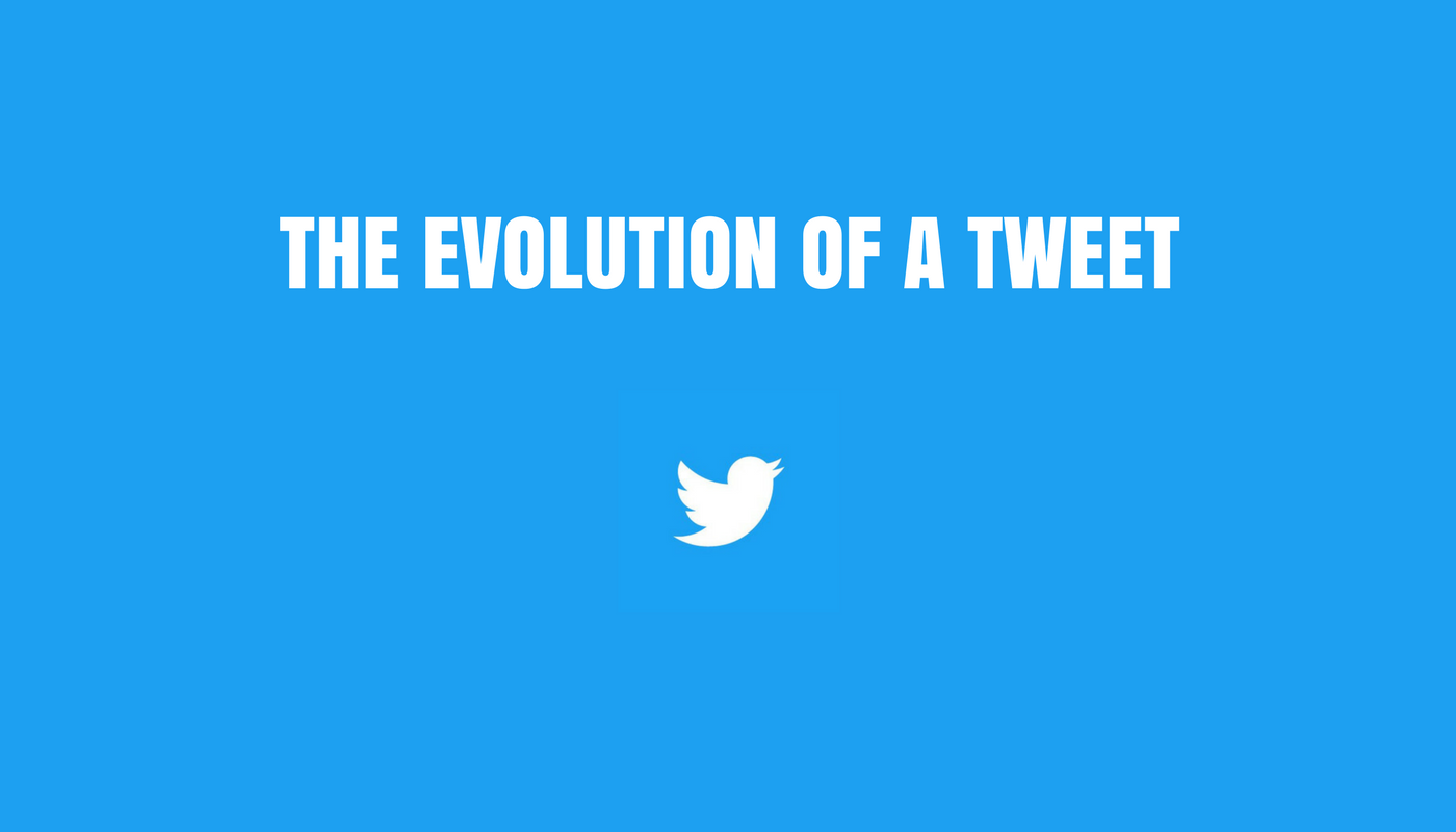 The evolution of a tweet