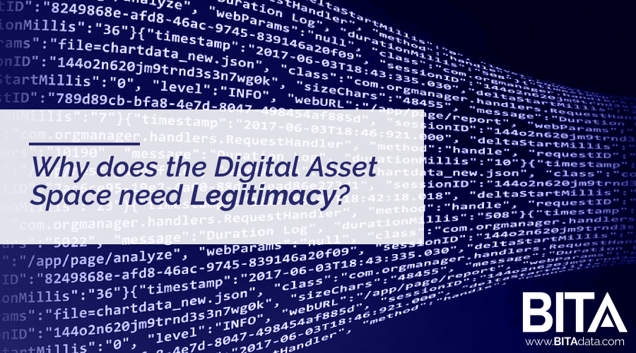 Why does the Digital Asset Space need Legitimacy?