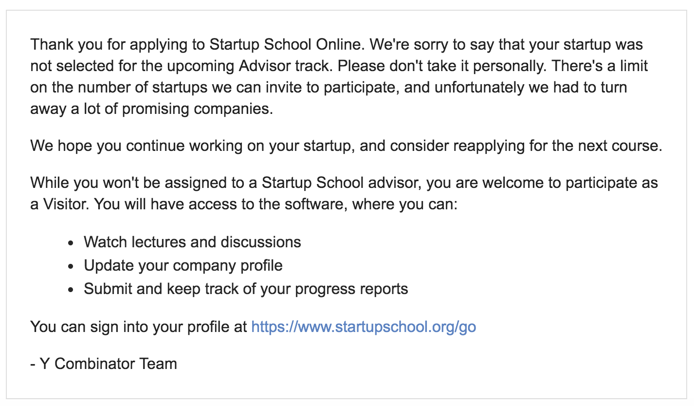 Today Ycombinator Sent Me A Rejection Letter For Startup School By