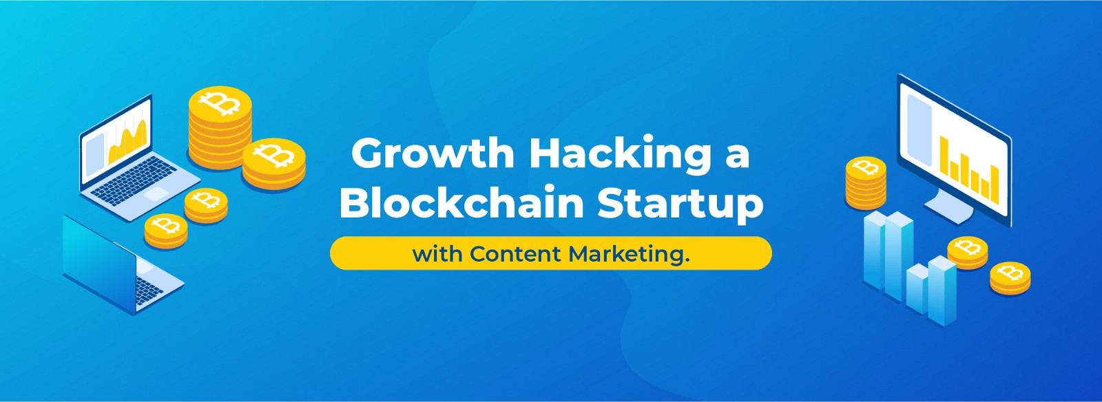 Growth Hacking a Blockchain Startup — with Content Marketing