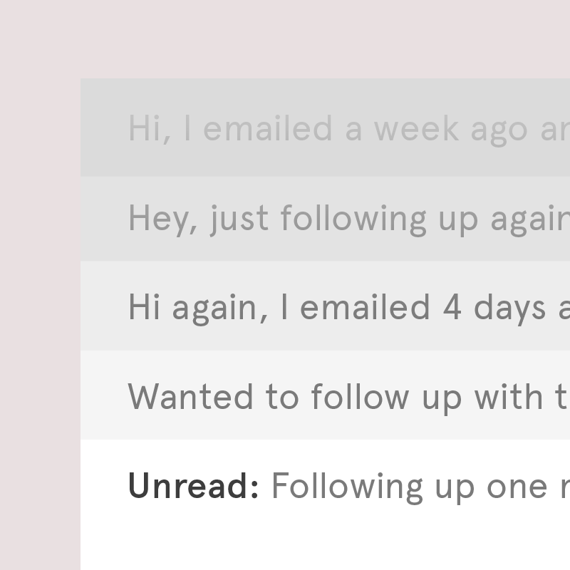 Be Wary Of The Aggressive Follow Up.