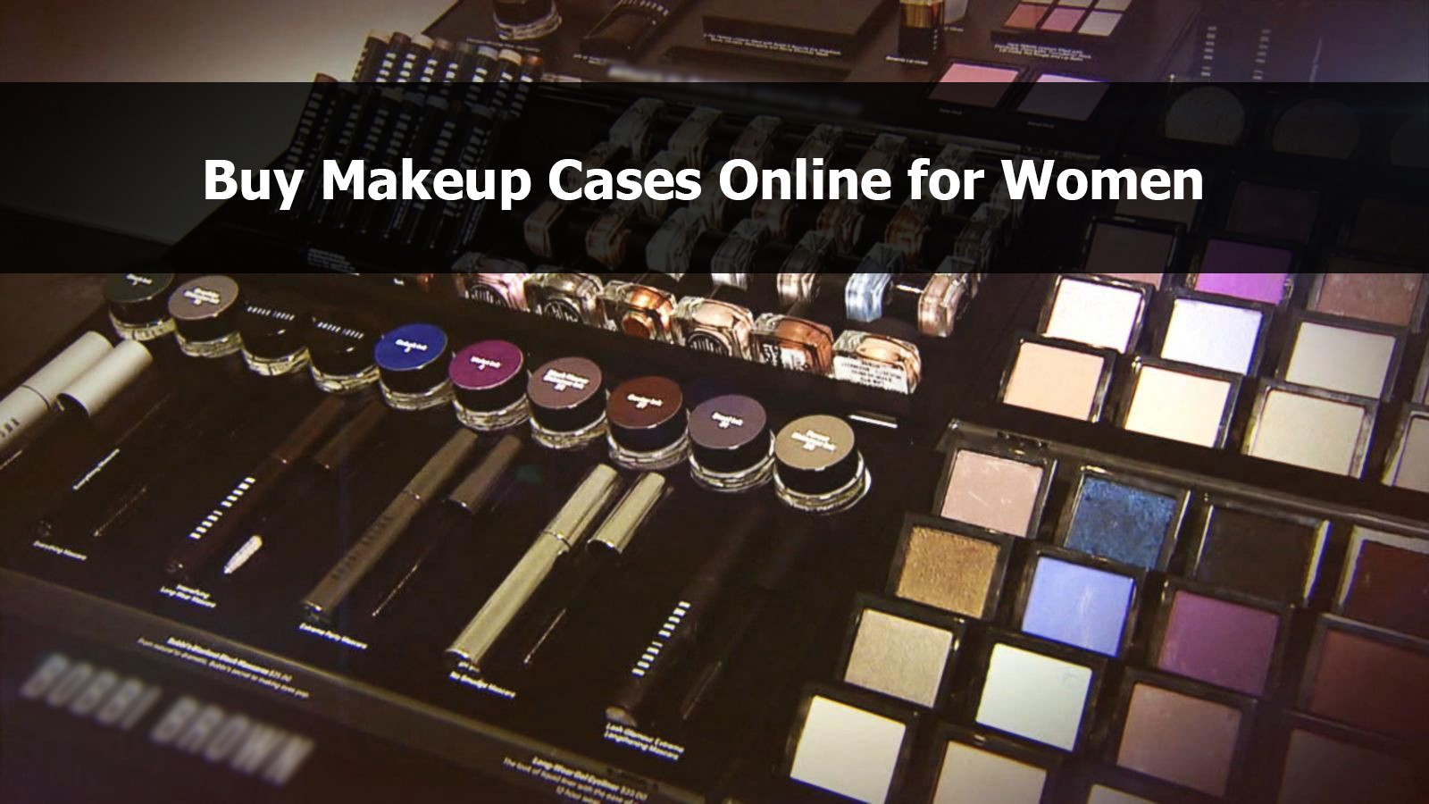 5d5aa46506 To get the best deals and selection of makeup cases, the best option is to buy  makeup cases online. Don't bother if you aren't experienced in purchasing  ...