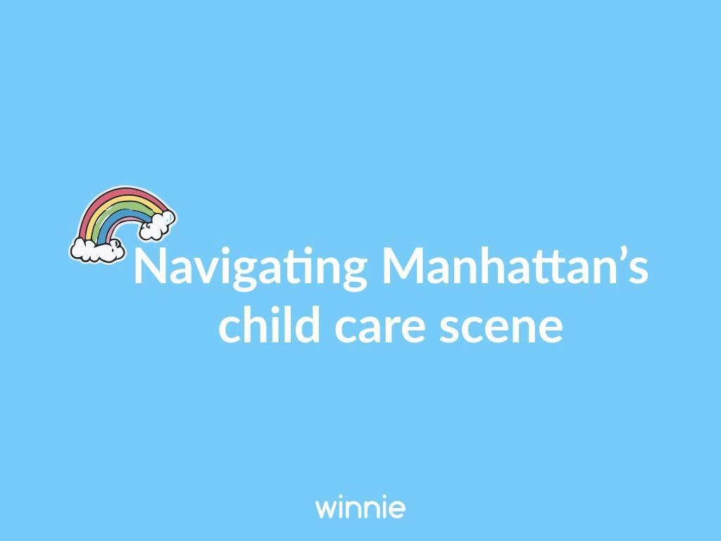 Child Care 101 for Manhattan Families