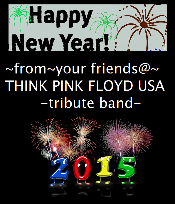 happy new yearfromyour friendsthink pink floyd usa tribute band