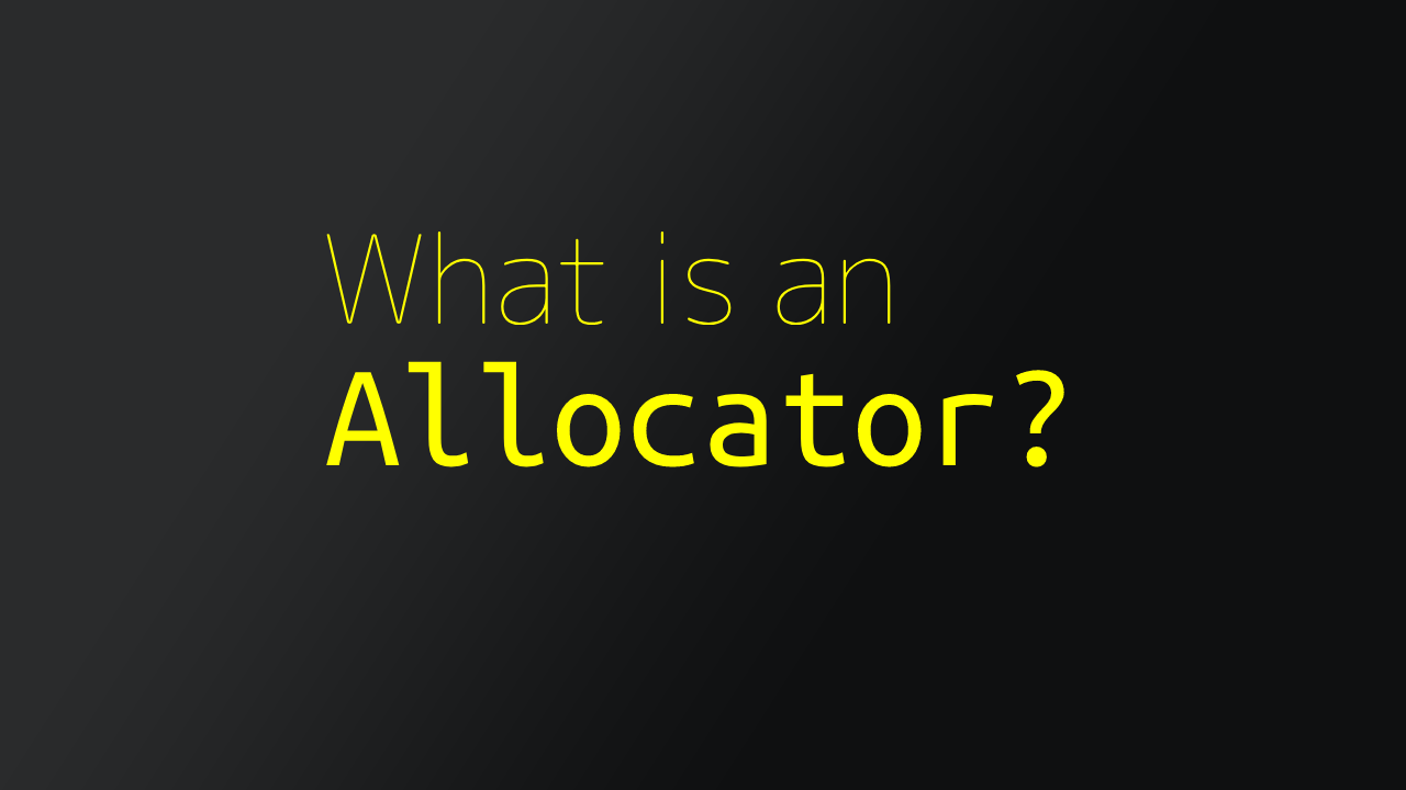 Thanks for the memory (allocator)