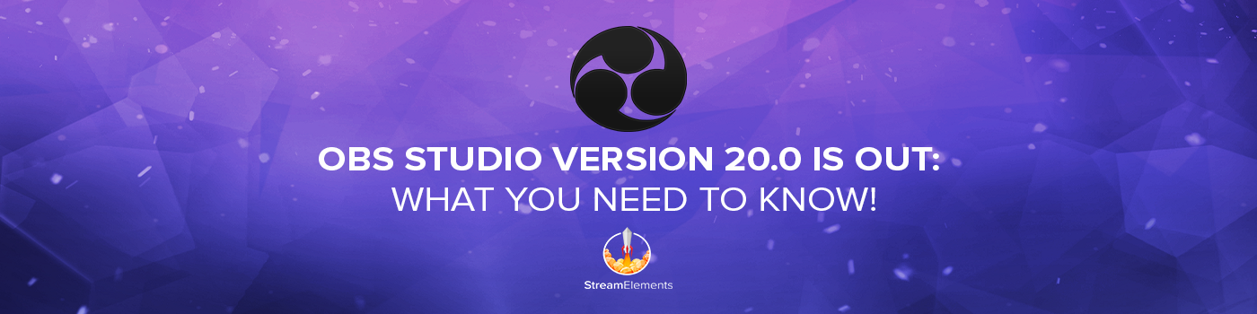 Obs Studio Version 200 Is Out What You Need To Know