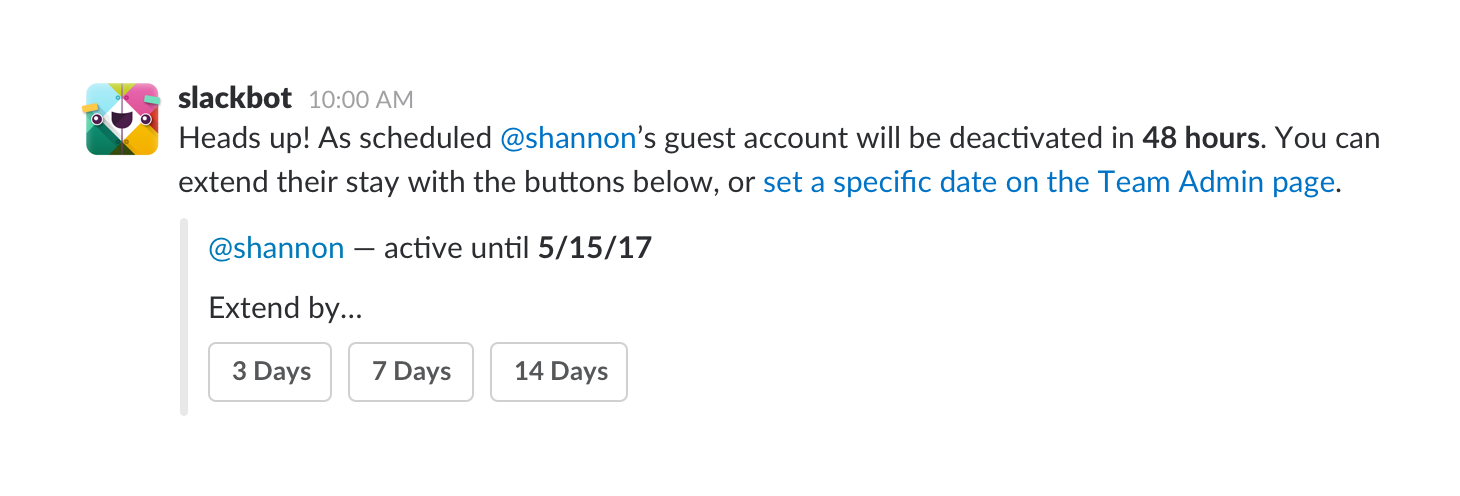 New improved ways to manage guest accounts in slack guest accounts remain active by default but admins can add time limits when they invite new guests or manage them at any time from the team site stopboris Gallery
