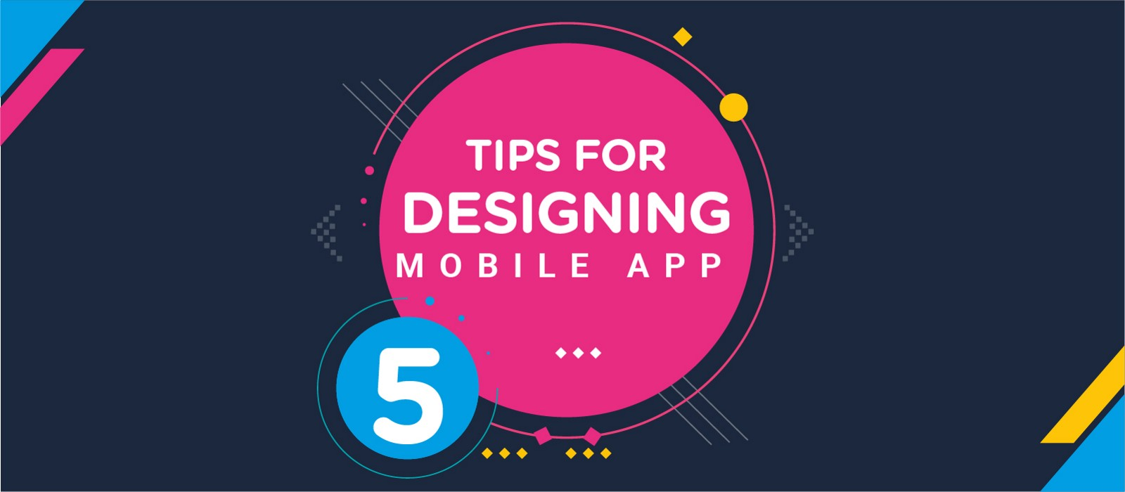 5 Tips for designing a great mobile app – Muzli - Design Inspiration