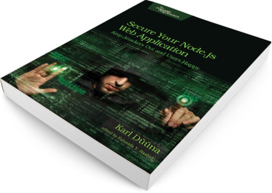 Of Web Application Security And How To Defend Your Business Be Sure Check Out My Book Secure Nodejs By Pragmatic Bookshelf