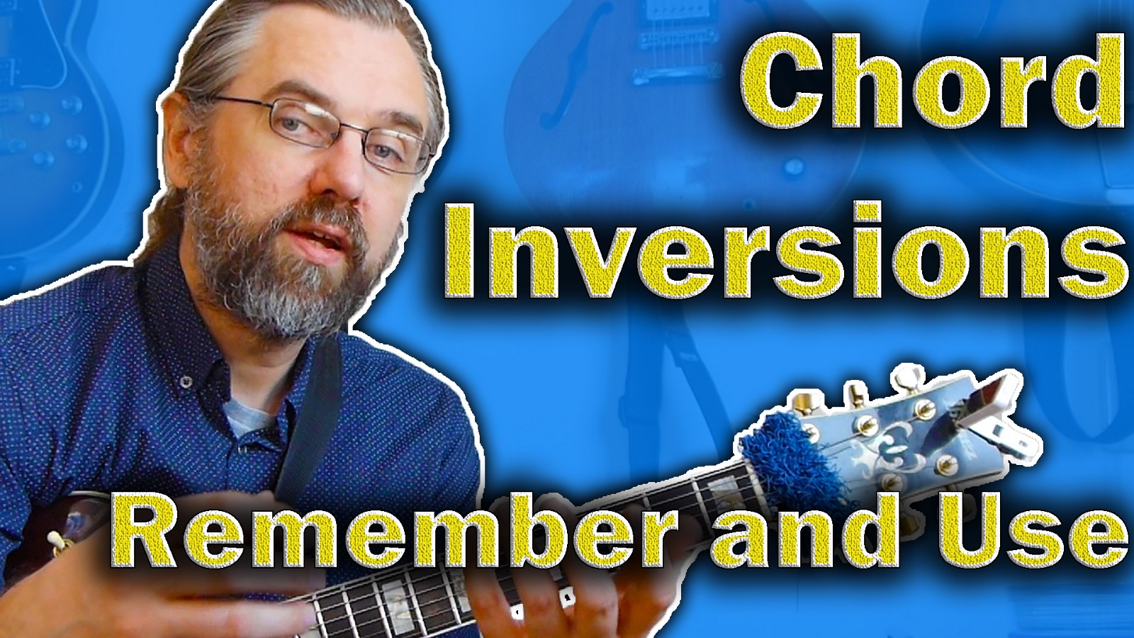 Chord Inversions On Guitar How To Learn Memorize And Use Jazz Chords