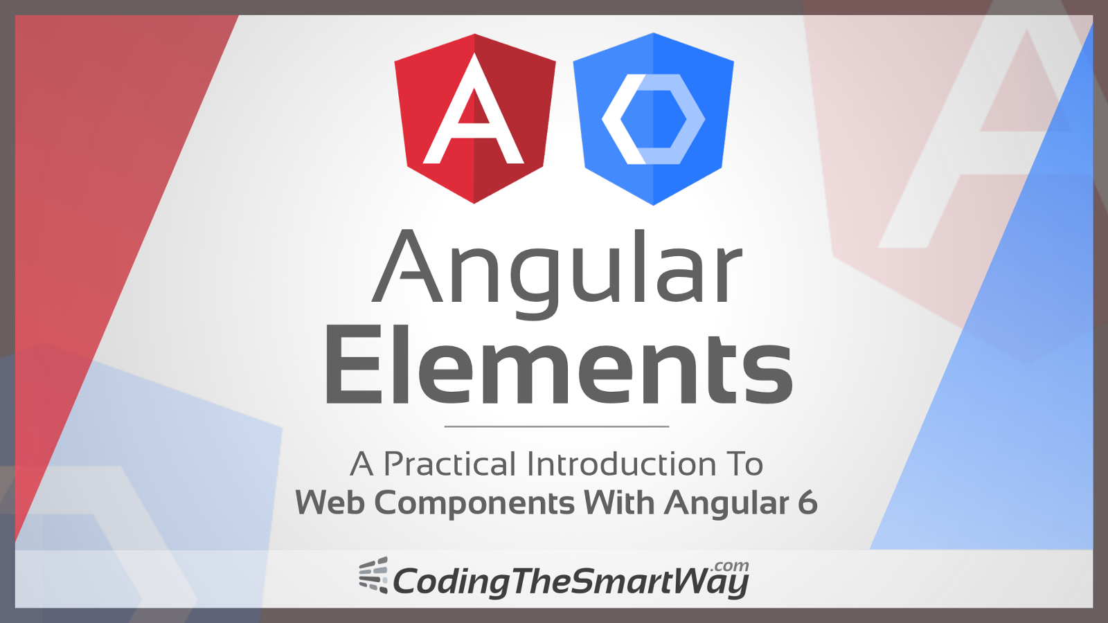 Angular Elements—A Practical Introduction To Web Components With Angular 6