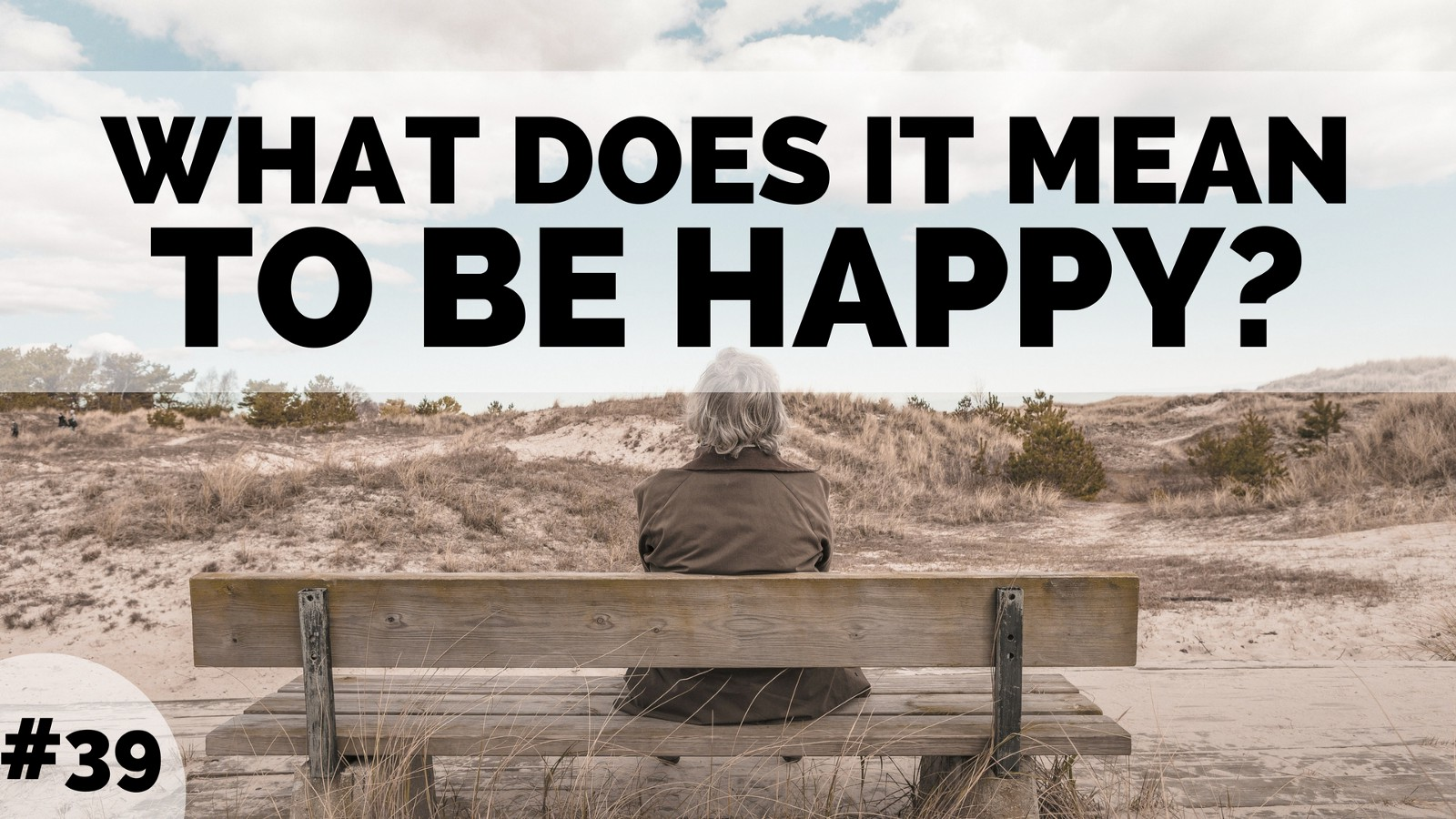 What does it mean to be happy 57