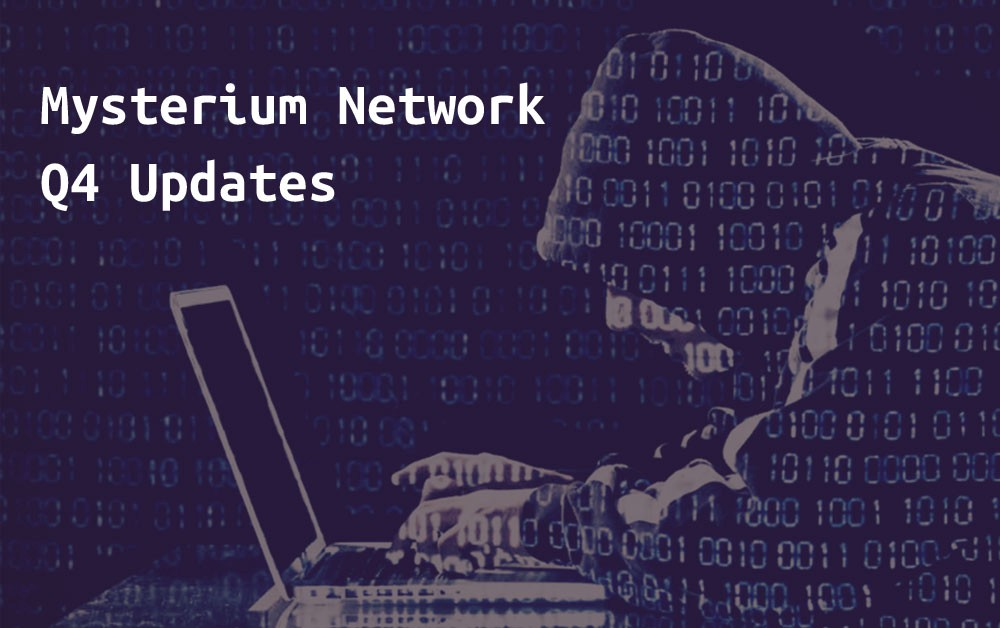 Mysterium Network 2018 round up and Q4 updates - Mysterium Network