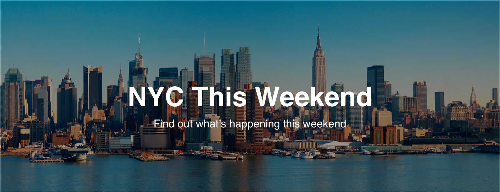 The best things to do in nyc this weekend 8 4 8 7 for Whats there to do in new york