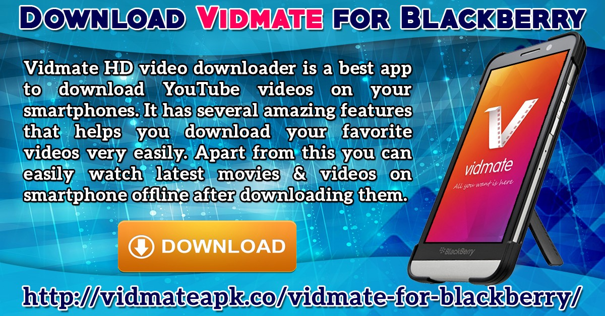 Ppt how to download the vidmate app on blackberry mobiles to.