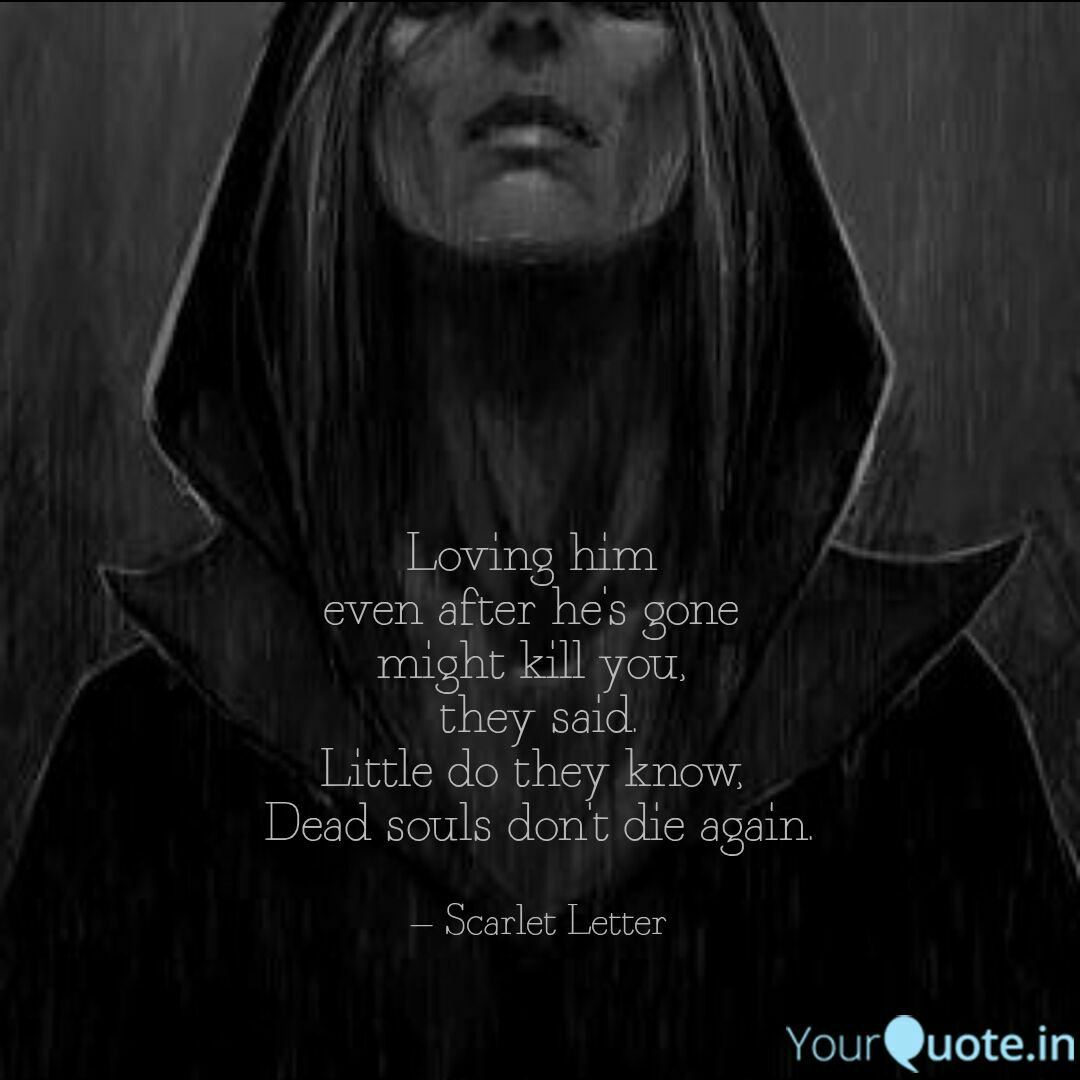 Meet arsh aka scarlet letter the mysterious writer of yourquote here are some of arshs best quotes buycottarizona Images