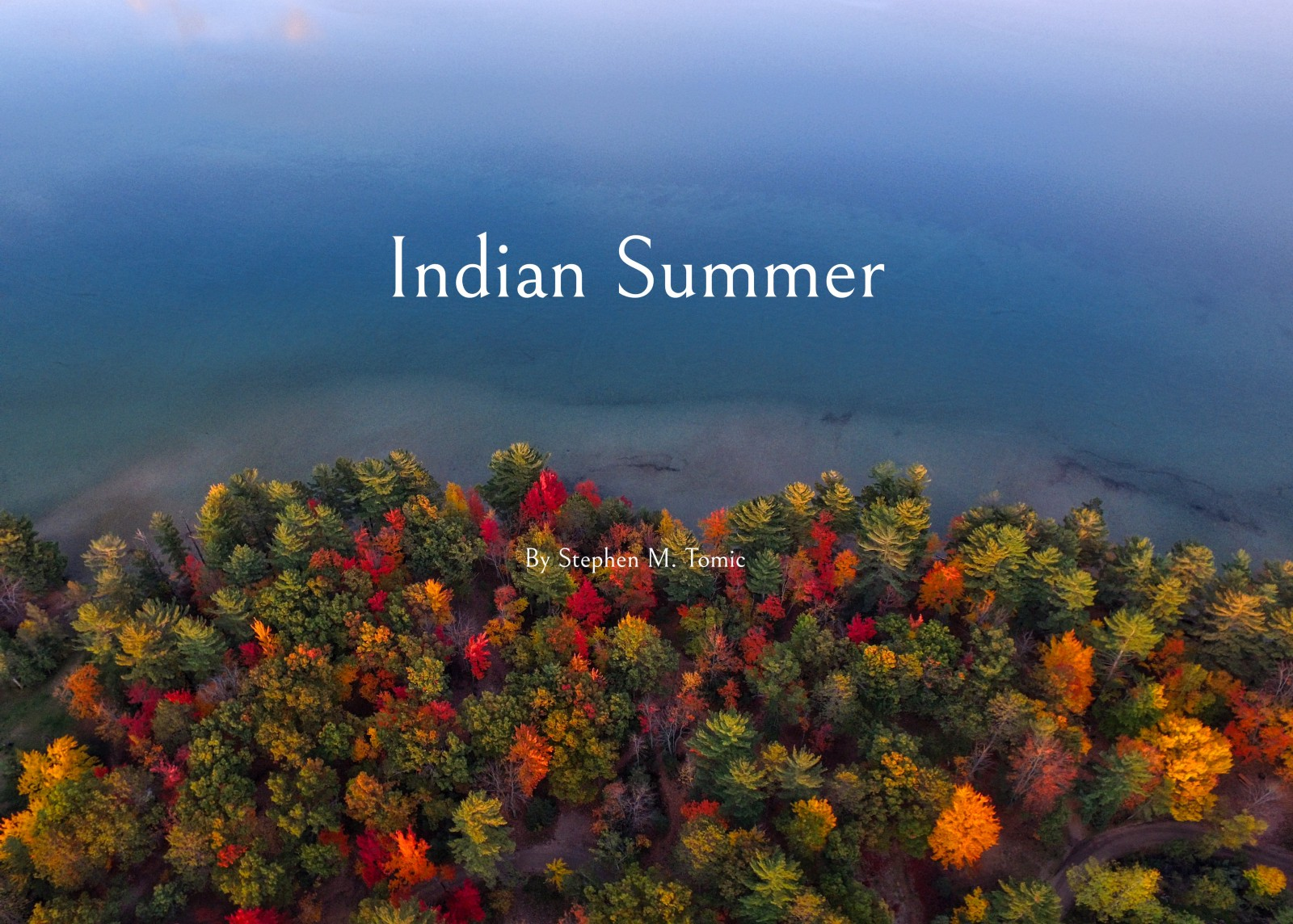 indian summer � ps i love you
