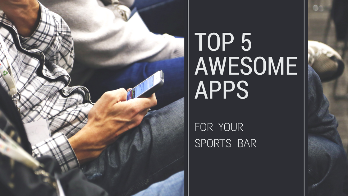 5 awesome apps for your sports bar – Match the Bar – Medium