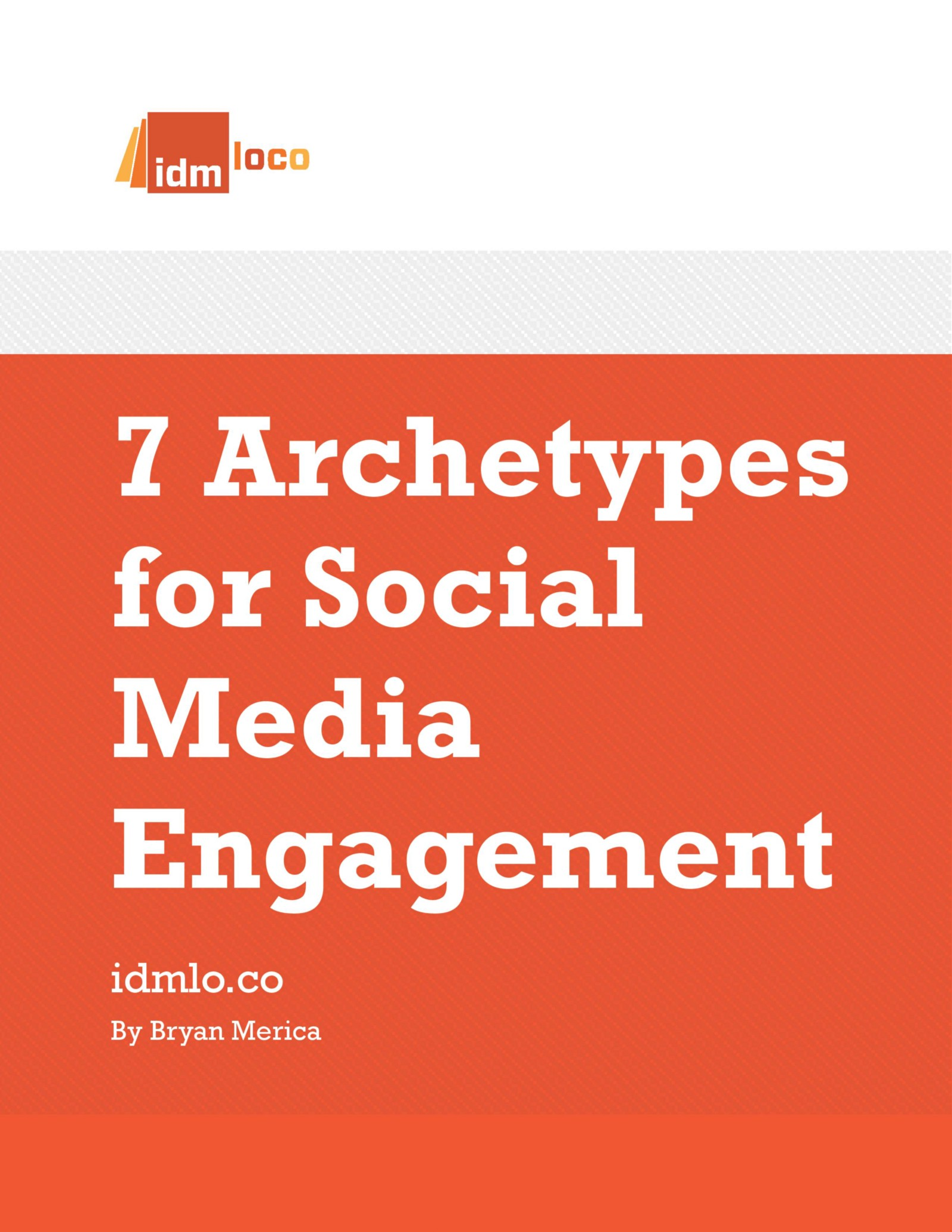 7 Archetypes For Social Media Engagement Idmloco Medium
