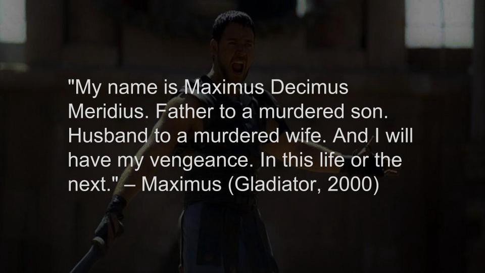 Top 10 Badass Movie Quotes Of All Time Liner Medium