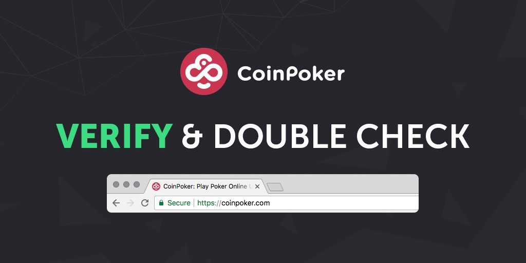 CoinPoker ICO Tip: Make Sure You Double Check and Verify