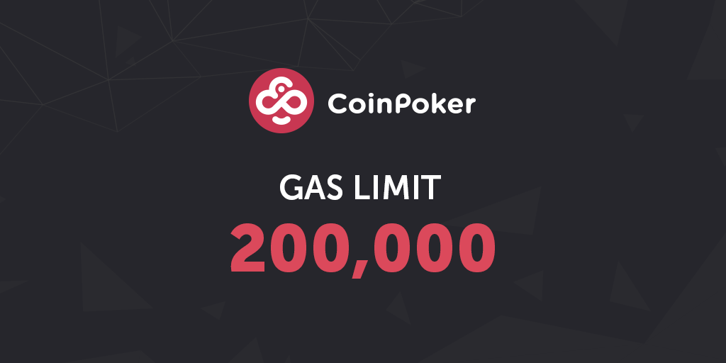 Check the Gas Limit When Participating in CoinPoker's ICO