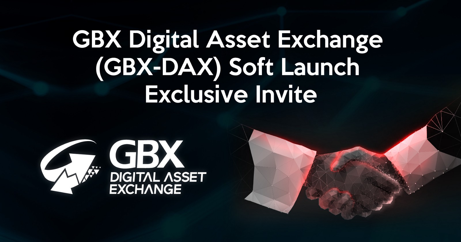 Gbx digital asset exchange invitation to participate in the soft gbx digital asset exchange invitation to participate in the soft launch exclusive early access stopboris Images