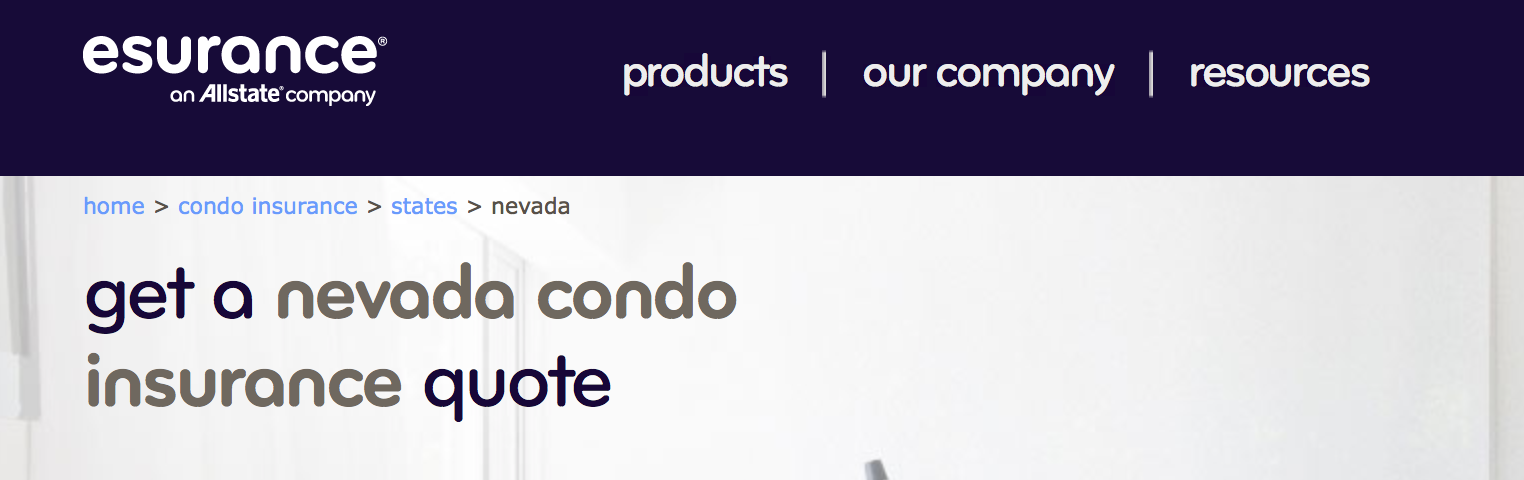 "And naturally, clicking on that brings up the esurance page to get a quote  for ""nevada condo insurance."""
