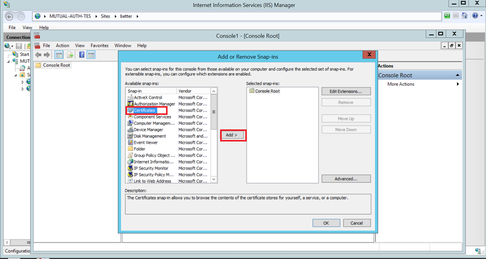 Configuring client certificates for mutual authentication on iis 8 to do this you need to run mmc on your machine then clicking on file addremove snap in 1betcityfo Image collections