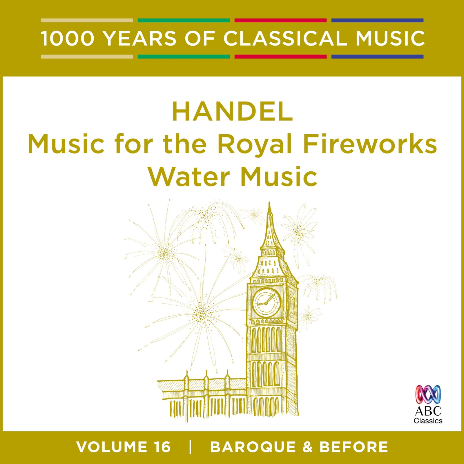 Handel — Music for the Royal Fireworks | Water Music