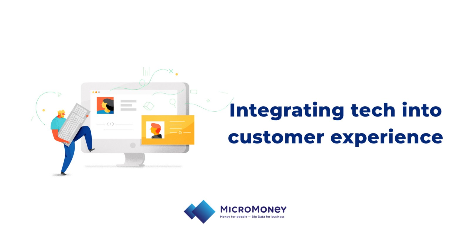 how to integrate technologies to boost your customer service