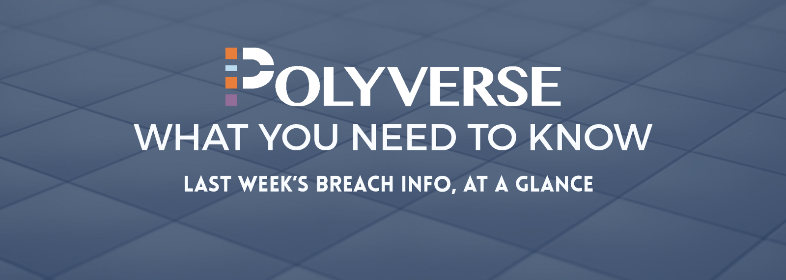 Weekly Breach Report – Polyverse Corporation